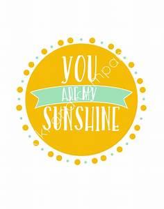 You Are My Sunshine Digital Print - Kiki & Company