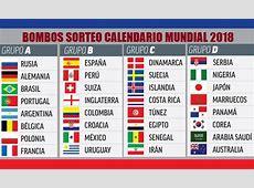 Bombos Mundial Rusia 2018 Sorteo calendario Mundial 2018