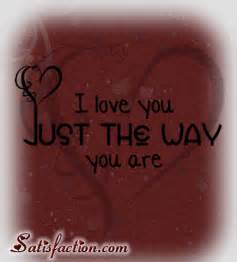 Just the Way You Are I Love You Quotes