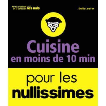 livre la cuisine pour les nuls pour les nuls cuisine en moins de 10 minutes pour les
