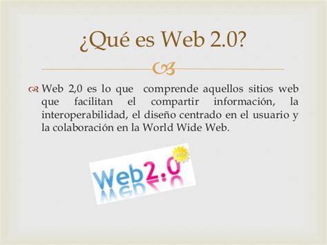Definición,características Y Herramientas De La Web 2.0