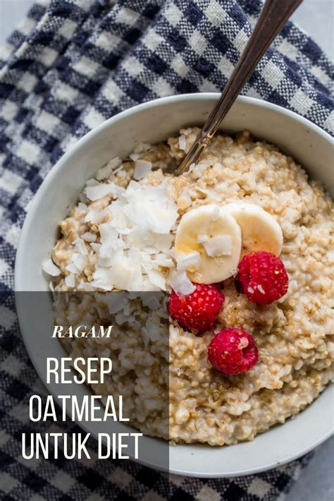 The dash diet (dietary approaches to stop hypertension) is a dietary pattern recommended by health professionals to help. Resep Oatmeal Untuk Diet | Resep diet, Oatmeal, Resep