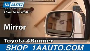 How To Install Replace Side Rear View Mirror Toyota 4runner 96-02 1aauto Com