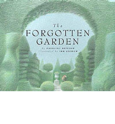 the forgotten garden the forgotten garden