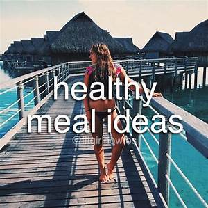 Plan To A Healthy Lifestyle - Healthy Meal Ideas