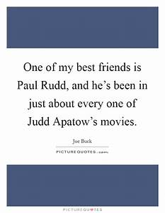 Rudd Quotes   R... Judd Apatow Movie Quotes