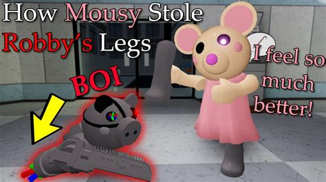 roblox piggy rp  mousy stole robbys legs pghlfilms