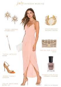 what to wear at wedding what to wear to an outdoor july wedding wedding guest 2016
