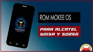 Rom Mokee Para Alcatel 5015a Y 5025g