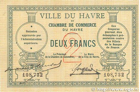 chambre de commerce de malo 2 francs régionalisme et divers le havre 1914 jp