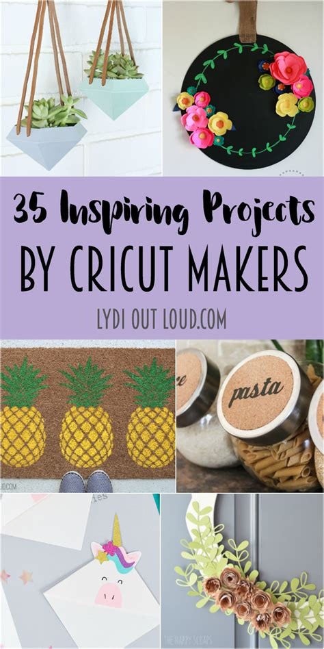 inspiring projects  cricut makers lydi  loud