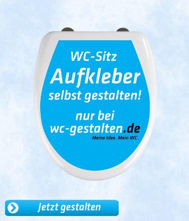 Wc Sitz Selbst Gestalten by Wc Gestalten De Toilettendeckel Wc Aufkleber Selbst