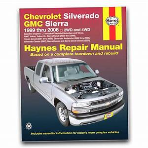Gmc Sierra 1500 Hd Haynes Repair Manual Sle Slt Shop