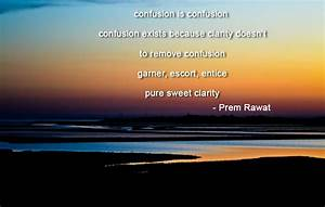 confusion is confusion confusion exists because…| Prem Rawat