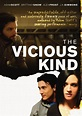 The Vicious Kind (2009) on Collectorz.com Core Movies