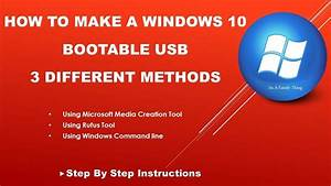 Windows 10 Bootable Usb Flash Drive With 3 Methods  In