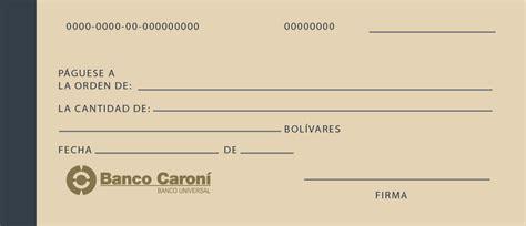 Banco Caroní, C.A. Banco Universal > Servicios > Cheque de ...