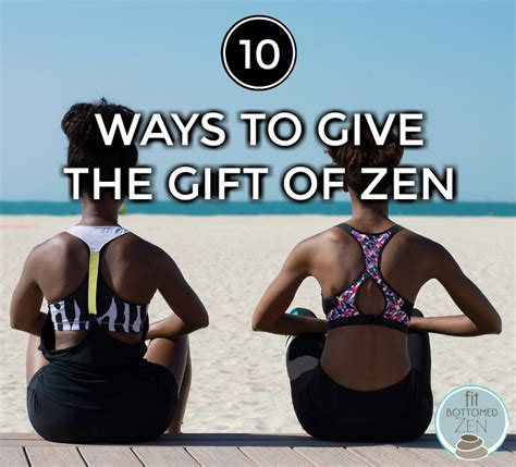 zen gift give gifts ways