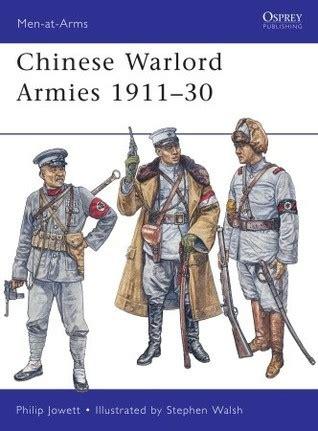 chinese warlord armies   philip jowett reviews