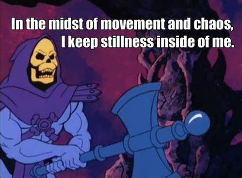 Skeletor Memes - skeletor affirmations will get you through the day
