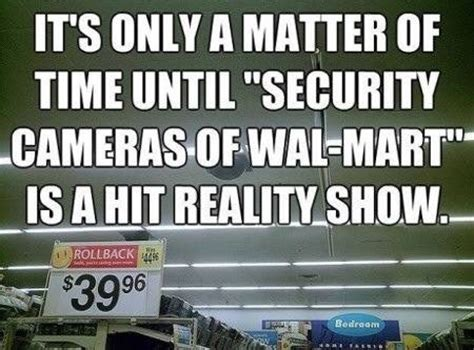 Funny Walmart Memes - security cameras of wal mart funny memes