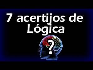 7 ACERTIJOS DE LÓGICA Ejercitar La Mente, Test de Inteligencia, Juegos de Logica YouTube