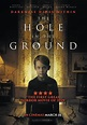 The Hole in the Ground DVD Release Date | Redbox, Netflix ...
