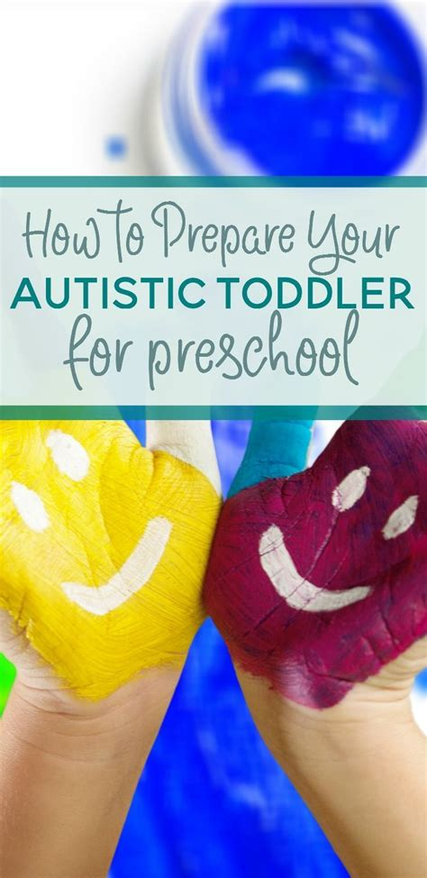 how to prepare child for preschool top tips to prepare your autistic toddler for preschool 692
