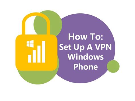 how to set up vpn on windows phone