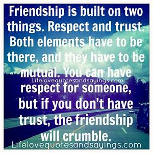 Trust Friendship Quotes And Sayings. QuotesGram