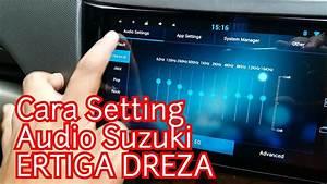 Cara Setting Audio Di Head Unit  Avn  Suzuki Ertiga Dreza
