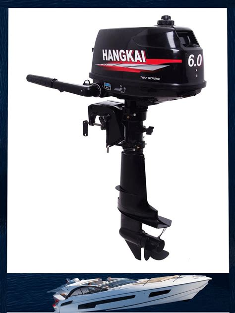 Cheap Outboard Boat Motors by 2015 New Arrived Hangkai 6 0hp Cheap Boat Motors Two
