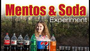 Mentos And Soda Experiment Youtube