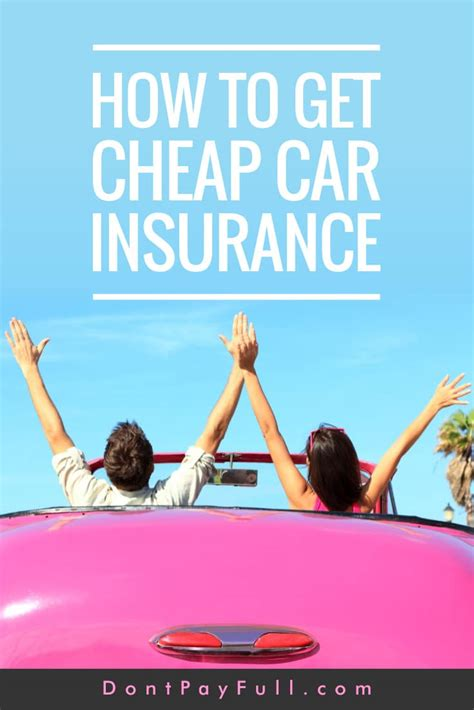 cheap car insurance how to get cheap car insurance