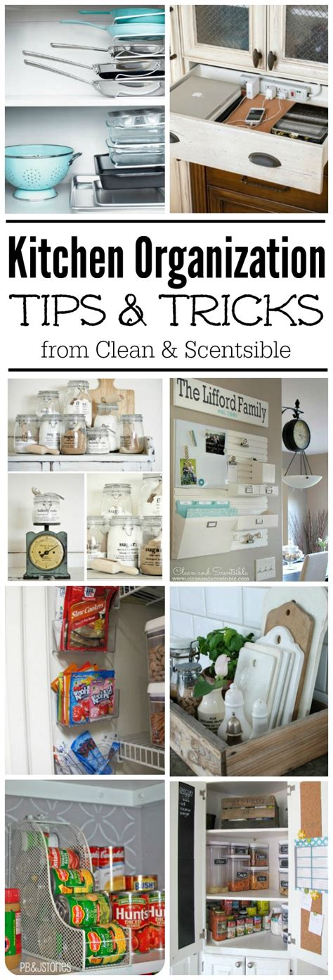 kitchen organizing tips easy kitchen organization ideas clean and scentsible 2386