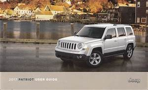 2017 Jeep Patriot User Guide Owner U0026 39 S Manual Original