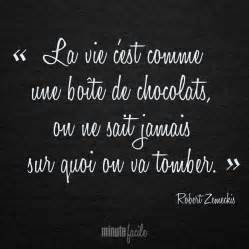 la vie c est comme une bo 238 te de chocolats on ne sait