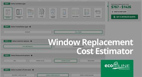 window replacement cost estimator  ecoline windows