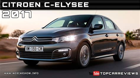 Citroen C by 2017 Citroen C Elysee Review Rendered Price Specs Release