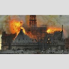 New Theory On What Caused Notre Dame Fire In Paris