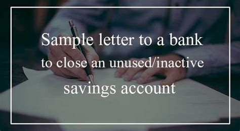 sample letter  closing  inactive bank account