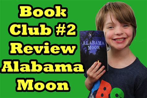 Alabama Moon  Book Club 2 Review  Day 753 Actoutgames