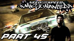 NEED FOR SPEED MOST WANTED Part 45 - Blacklist 2 Bull (HD ...