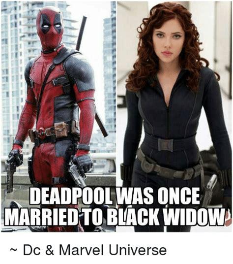 Black Widow Meme - ie deadpool was once married to black widow dc marvel universe deadpool meme on sizzle