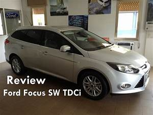 Ford Focus Sw Trend : 2013 ford focus sw tdci review recensione ford focus sw tdci youtube ~ Medecine-chirurgie-esthetiques.com Avis de Voitures