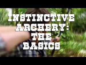 Instinctive Archery  The Basics
