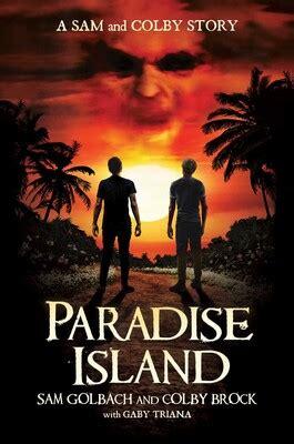 paradise island book  sam golbach colby brock gaby