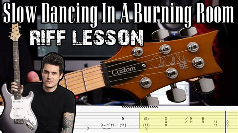 'slow Dancing In A Burning Room' By John Mayer (riff