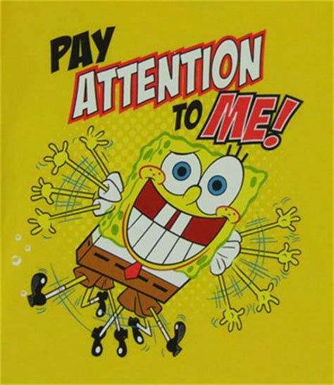 Pay Attention To Me Quotes Quotesgram