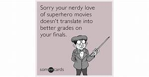 Sorry your nerdy love of superhero movies doesn't ...